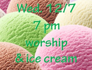 12-7-16-worship-christ-night-ice-cream-image-for-facebook